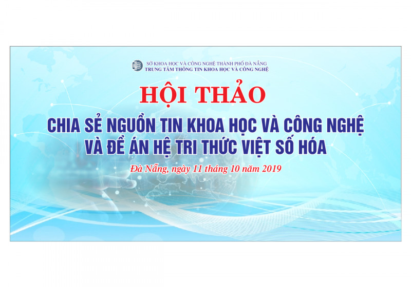 """Mời tham gia Hội thảo """"Chia sẻ nguồn tin khoa học và công nghệ và Đề án Hệ tri thức Việt số hoá"""""""
